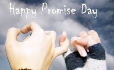 Happy Promise Day- Get the Romantic collection of Promise Day Quotes, Promise Day Images, Wishes and Message wallpapers to share with your beloved on this Promise Day Promise Day Photos, Happy Promise Day Love, Promise Day Messages, Promise Day Shayari, Happy Valentine Day Quotes, Valentines Day Messages, Friendship Pictures, Happy Friendship, Happy Promise Day Wallpapers