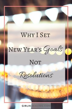 Why Setting New Year's GOALS instead of RESOLUTIONS has a better outcome for me, and what the difference between them is. New Year Goals, New Year New Me, Positive Outlook, Positive Mindset, Mom Advice, Life Advice, New Year's Games, New Years Countdown, New Years Activities