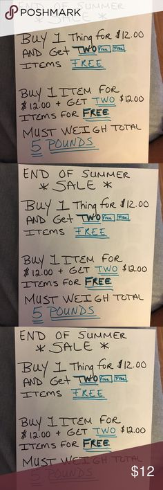 BUY ONE ITEM FOR $ 12.00 and GET TWO $12.00 FREE 🛑 BUY ONE ☝️ $12.00 ITEM AND GET TWO $12.00 ITEMS FREE 🆓🆓🛑.  MUST WEIGH 5 POUNDS OR LESS DO TO SHIPPING !!                GET TWO FREE 🆓🆓.                           When u purchase your items I will have to go in manually and change the price.   😊 THANK YOU Other