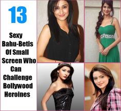 13 Sexy 'Bahu-Betis' Of Small Screen Who Can Challenge Bollywood Heroines