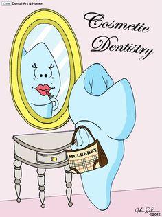 Cosmetic Dentistry // dental humor