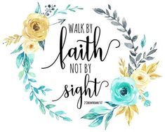 Teacher Signs Discover Bible Verse Print For we walk by faith not by sight 2 Corinthians Printable Christian Scripture Quote Print Floral Quote Wall Art Decor Bible Verse Wallpaper, Wallpaper Quotes, Bible Verses Quotes, Bible Scriptures, Faith Quotes, Bible Verses For Girls, Short Bible Verses, Heart Quotes, Christian Art