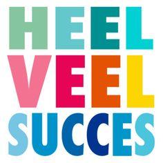 Heel veel succes- Greetz