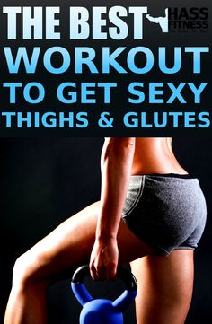 THE BEST WORKOUT TO GET SEXY THIGHS AND GLUTES By: @hassfitness #women #fitness #motivation #bodybuilding #training