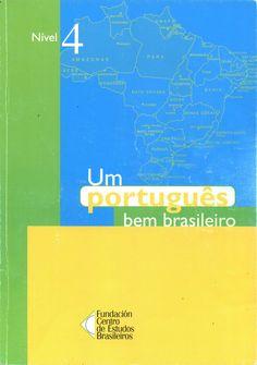 Um portugues bem brasileiro - Nivel 4