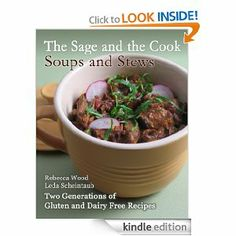 Amazon.com: The Sage and the Cook: Soups and Stews eBook: Leda Scheintaub|| Rebecca Wood: Kindle Store