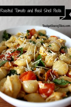 Roasted Tomato and Basil Shell Pasta Recipe and maybe add some chicken