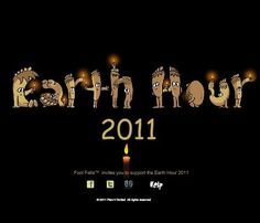 I lit the candles and celebrated the Earth Hour 2011 Earth Hour, Acting, Invitations, Candles, Change, Celebrities, Movie Posters, Celebs, Film Poster