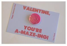 DIY Valentine, this could be used for any day of the week!