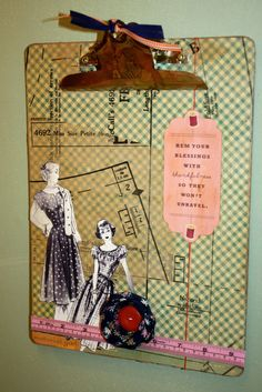 Vintage Inspired Sewing Clipboard. I will be making a set of three for my sewing corner that I am working on setting up in my craft room.  Great idea!