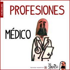 El médico / La médico (también el doctor y la doctora) --- Profesiones en español, vocabulario español incial- intermedio