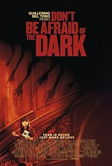 Don't Be Afraid of the Dark, by Guillermo Del Toro