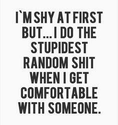 Funny quotes and sayings hilarious so true totally me 63 Ideas Great Quotes, Quotes To Live By, Me Quotes, Weird Quotes, Humor Quotes, Famous Quotes, Break Up Quotes Inspirational, Clumsy Quotes, Black And White Quotes Inspirational