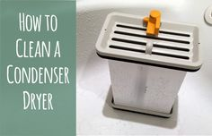 How to clean a condenser dryer: step by step photo instructions #laundry #cleaning