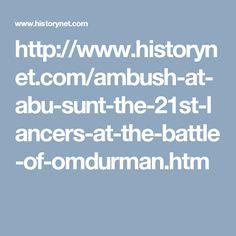 Ambush at Abu Sunt: The 21st Lancers at the Battle of Omdurman by Mark Simner