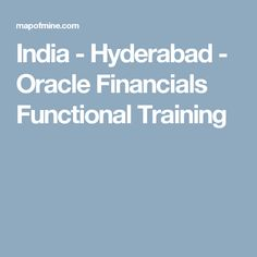 India - Hyderabad - Oracle Financials Functional Training