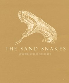 |ASOIAF:Minimalist Character Posters| The Sand Snakes
