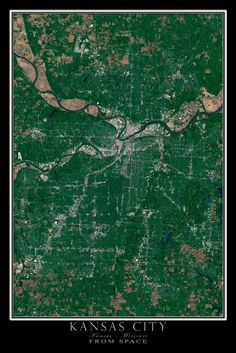 Kansas City Kansas Missouri From Space Satellite Poster Map By Terraprints Com Available