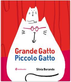 """""""Grande gatto piccolo gatto"""""""