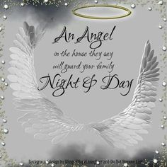 An Angel in the house they say will guard your Family Night & Day