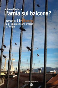 L'arnia sul balcone, Antonio Barletta, Edizioni Montaonda, 2015