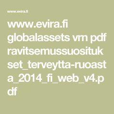 www.evira.fi globalassets vrn pdf ravitsemussuositukset_terveytta-ruoasta_2014_fi_web_v4.pdf