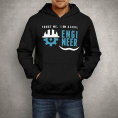 Christmas Gift Trust Me, I am A Civil Civil Engineer T-shirt Civil Engineering Sweatshirt Tee Hoodie Present For Engineers