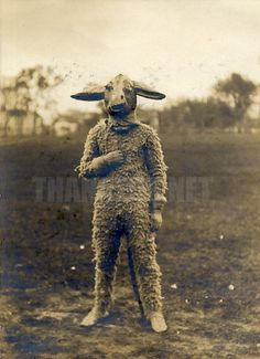 @Gina Rau   Lamb man, 1915 - For some reason I thought you would appreciate this. I find it equal parts intriguing and frightening.