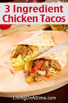 Easy 3 Ingredient Chicken Tacos Recipe - 10 Chicken Dinner Recipes For $7 Or Less