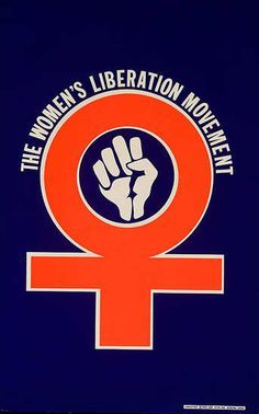 The Women's Liberation Movement Fist with the biological sign of woman was often our logo.