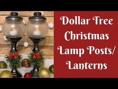 Dollar Tree Christmas Crafts: Dollar Tree Christmas Lamp Posts/Lanterns