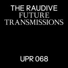 The Raudive - Future Transmissions (2017)
