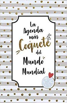 1a5dbb4ef11 Agenda Coquetes 2019 (Tendencias)  Amazon.es  Verónica Díaz ( ModaJustCoco