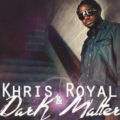 Khris Royal & Dark Matter - Dark Matter, Brown