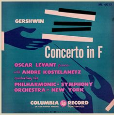 As free lance art director of Columbia Alex Steinweiss also supervised the work of other artists like he supervised several designers for the Remington label. This cover of Gershwin's Concerto in F with pianist Oscar Levant and Andre Kostelanetz conducting the Philharmonic Symphony Orchestra of New York on Columbia ML 4025 is by artist Velde and created in 1950 more or less in the Steinweiss vein.