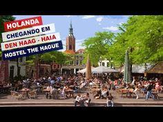 Holanda: Chegando em Den Haag (Haia) - Hostel The Hague - YouTube