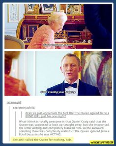 The Queen is awesome…