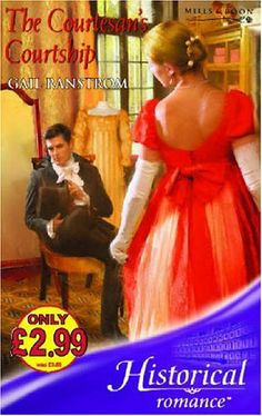 UK cover of The Courtesan's Courtship (Mills  Boon Historical) by Gail Ranstrom. 2006