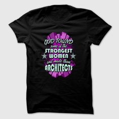 Architect T-Shirt - God Found Some Of The Strongest Women And Made Them Architects, Order HERE ==> https://www.sunfrog.com/Jobs/Architect-T-Shirt--God-Found-Some-Of-The-Strongest-Women-And-Made-Them-Architects.html?29538, Please tag & share with your friends who would love it , #christmasgifts #xmasgifts #renegadelife
