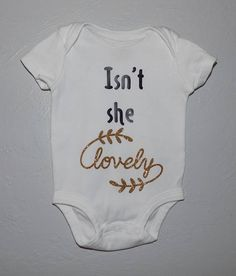 Girl Onesie  Isn't she lovely  Baby Onesie  Baby Outfit