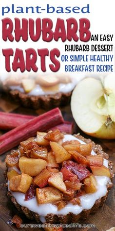 Plant-Based Rhubarb Tarts - enjoy a delicious healthy rhubarb breakfast or an easy rhubarb dessert with this vegan plant-based rhubarb tart! An easy rhubarb recipe and a gluten free rhubarb recipe, this simple healthy breakfast recipe makes a delicious vegan breakfast tart bursting with apple and rhubarb flavor! It also is a great healthy vegan dessert recipe. If you're looking for the best rhubarb recipes, you have to try this healthy rhubarb breakfast fruit tart. #rhubarb #fruit tart Apple Rhubarb Recipes, Rhubarb Fruit, Rhubarb Tart, Fruit Recipes, Vegetable Recipes, Healthy Breakfast On The Go, Breakfast Fruit, Clean Breakfast, Healthy Breakfast Recipes