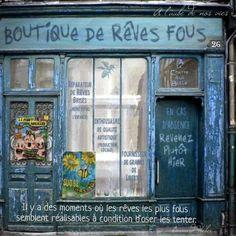 Shop of Crazy Dreams in Paris Boutiques, Broken Dreams, Shop Facade, La Rive, Shopping Street, Cafe Shop, Shop Fronts, Shop Signs, Windows And Doors