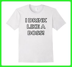 Mens 2017 I Drink Like A Boss T-Shirt Medium White - Food and drink shirts (*Amazon Partner-Link)