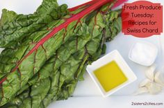 10 Recipes for Swiss Chard    #csa #farmersmarket #summerproduce #chard #swisschard #recipes #swisschardrecipes #freshproducetuesday