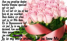 Vir my meisiekind x Baie Dankie, Afrikaans Quotes, Qoutes, Poems, Wisdom, Cards, Daughters, Organize, Birthdays