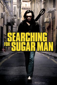 Academy Award Winner for Best Documentary, February 2013...Searching for Sugar Man, by Malik Bendjelloul. Sixto Rodriguez