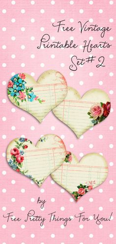 Vintage Printable Hearts Set No. 2 @Penny Douglas Pretty Things For You