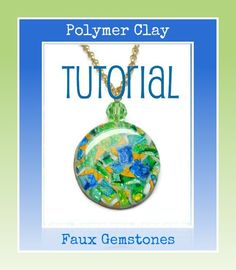 Polymer Clay Tutorial- Faux Gemstone Pendants- Jewelry Tutorial-Tutorials - pinned by pin4etsy.com