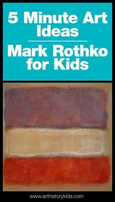Mark Rothko for Kids — Art History Kids Mark Rothko Artwork, Mark Rothko Paintings, Abstract Paintings, Art History Projects For Kids, History For Kids, Art Projects, Famous Abstract Artists, Famous Artists, Paintings Famous