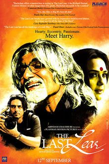 [adaptation of King Lear]  The Last Lear (2007) / Arindam Chaudhuri presents ; a Planman Motion Pictures production ; screenplay, Rituparno Ghosh.  Location:  Audio Visual Collection 5th Floor Call Number:  791.437 L349 DVD8663
